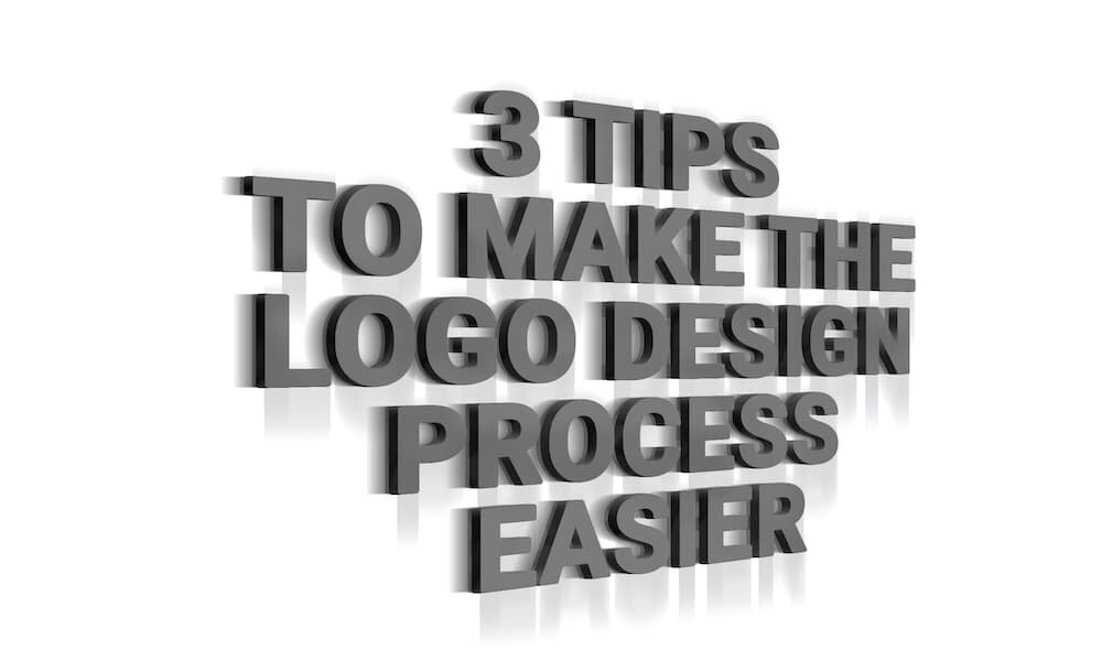 3 Tips To Make The Logo Design Process Easier