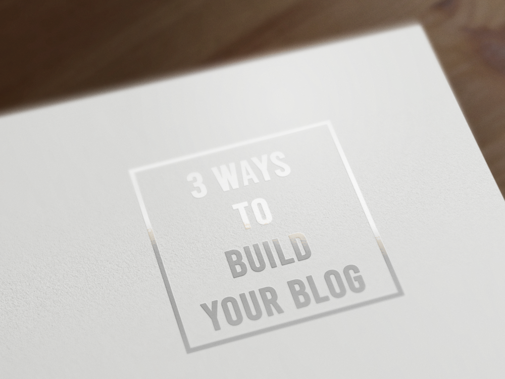 3 Ways To Build Your Blog