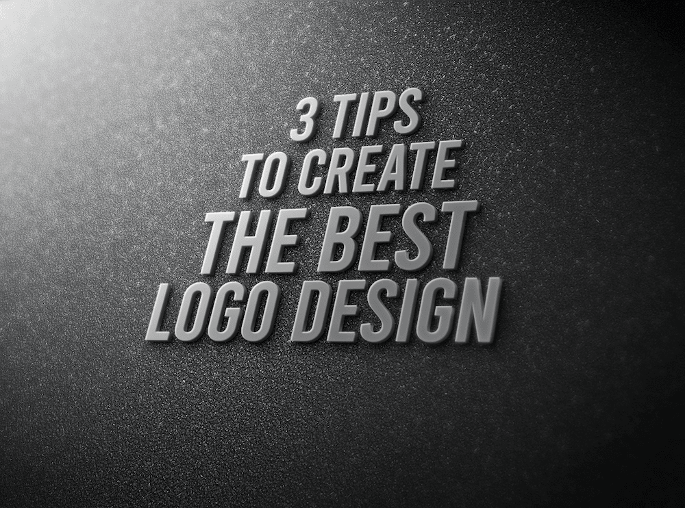 3 Tips To Create The Best Logo Design